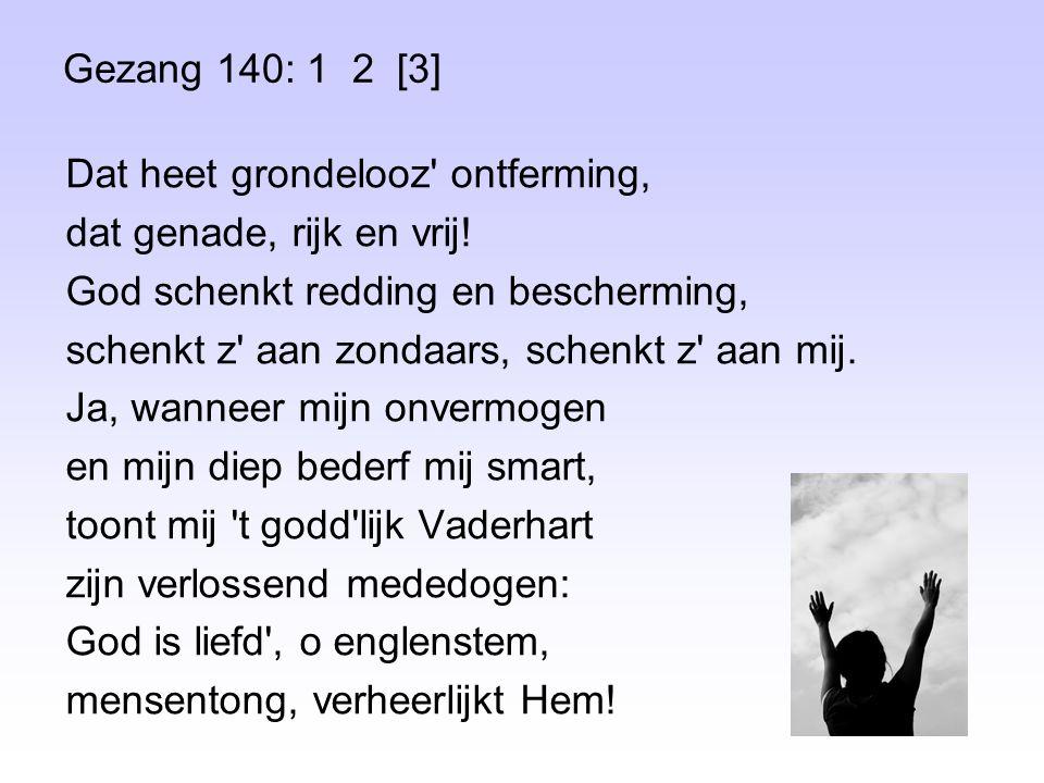Gezang 140: 1 2 [3]